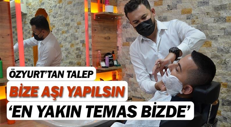 Berber Süleyman Özyurt, ''En yakın temas bizde...''