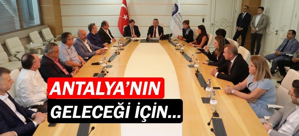 Antalya'nın geleceği için toplanacaklar!