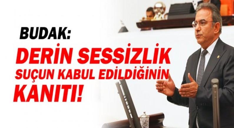 Budak: AKP rüşveti unutturmaya çalışıyor!