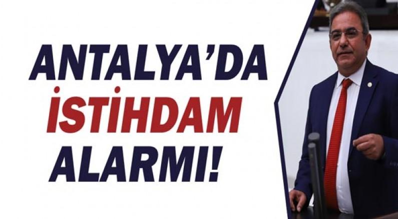 Budak: Antalya'da istihdam alarmı!