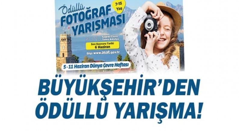 Büyükşehir'den ödüllü fotoğraf yarışması!