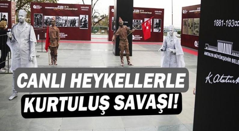 Canlı heykellerle Kurtuluş Savaşı!