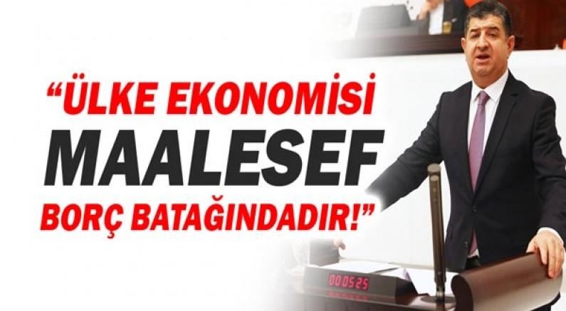 Cavit Arı: Damada Bırakılan Ekonomi Borç Batağında!...