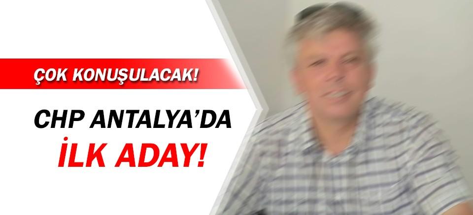 CHP Antalya İl Başkanlığı için ilk aday belli oldu!
