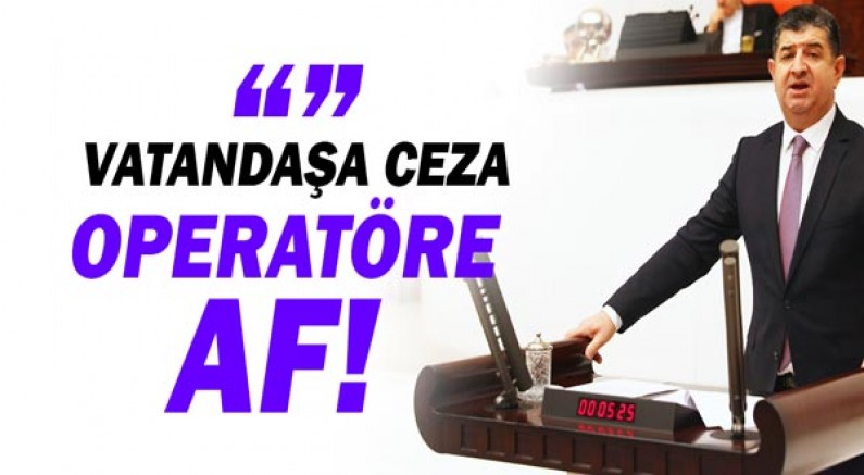 CHP Antalya Milletvekili Av.Cavit ARI eleştirdi!