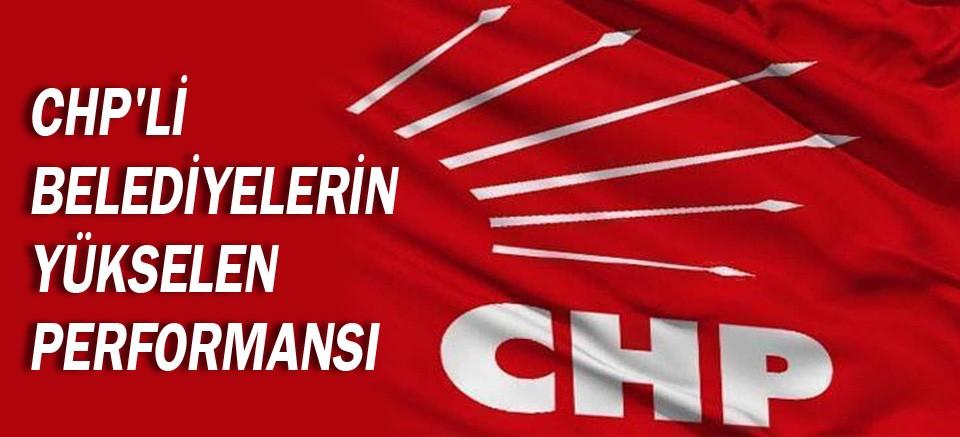 CHP'li belediyelerin yükselen performansı