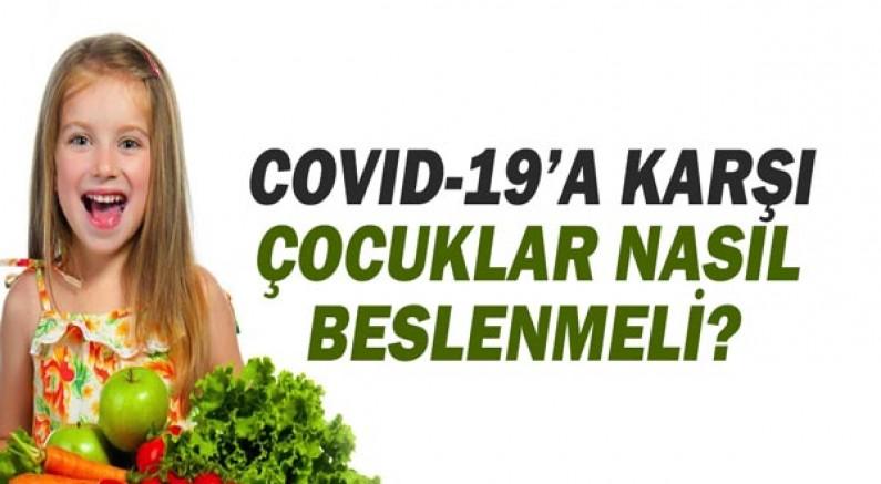 Covid-19'a karşı çocuklar nasıl beslenmeli?