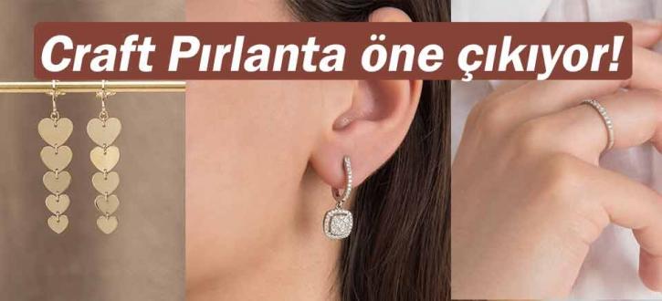 Craft Pırlanta öne çıkıyor!