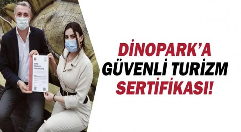 Dinopark'a güvenli turizm sertifikası!
