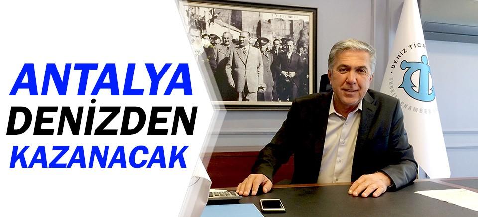 DTO Antalya Şube Başkanı Çetin: Antalya denizden kazanacak