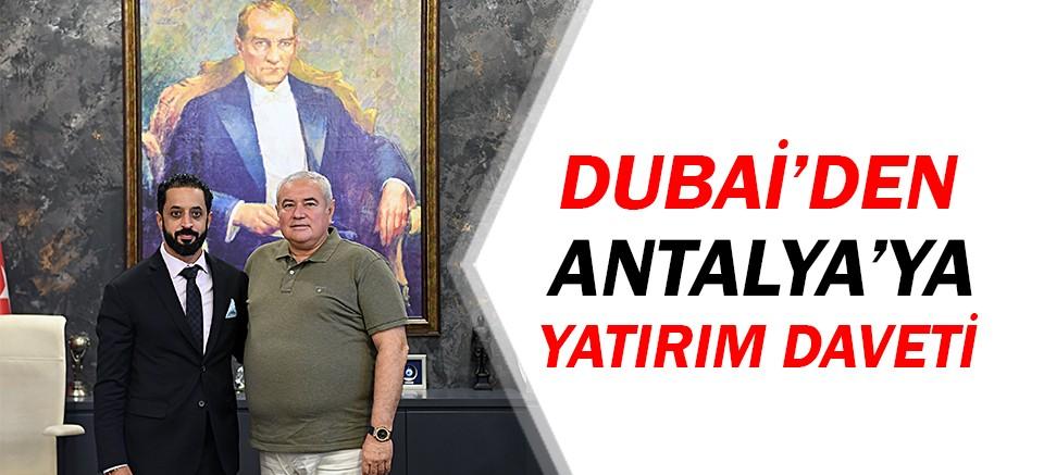 Dubai'den Antalya'ya yatırım daveti