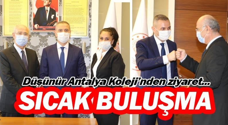 Düşünür Antalya Koleji yönetiminden Antalya İl Milli Eğitim Müdürü Hüseyin ER'e ziyaret.