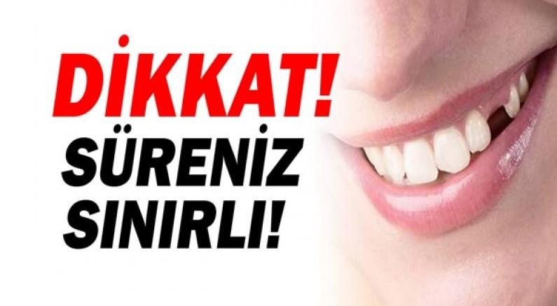 Eksik dişlerinizi tamamlamak için süreniz sınırlı!
