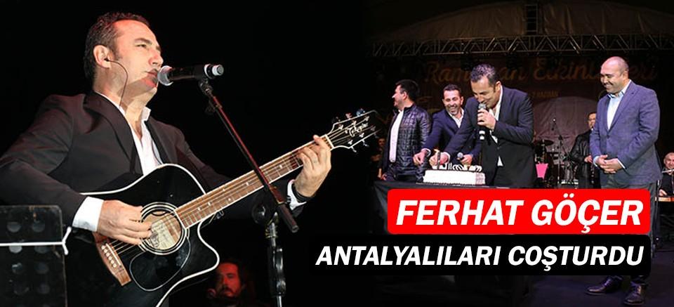 Ferhat Göçer'den Antalya'da konser!