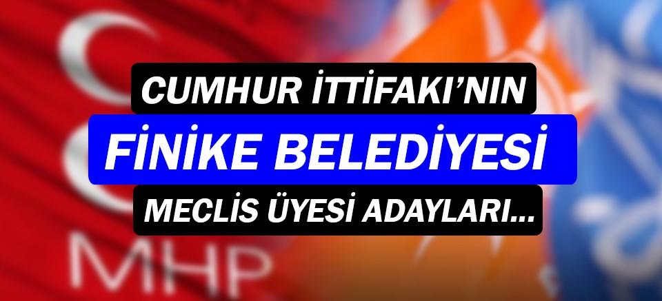 AK Parti ve MHP'nin Finike listesi verildi!