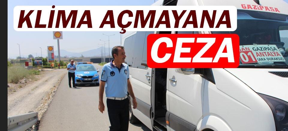 Gazipaşa'da klima açmayanlara ceza.