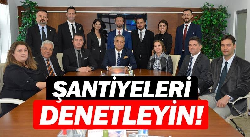 İnşaat Mühendisleri Odası Antalya Şubesinden şantiyeleri denetleyin çağrısı...