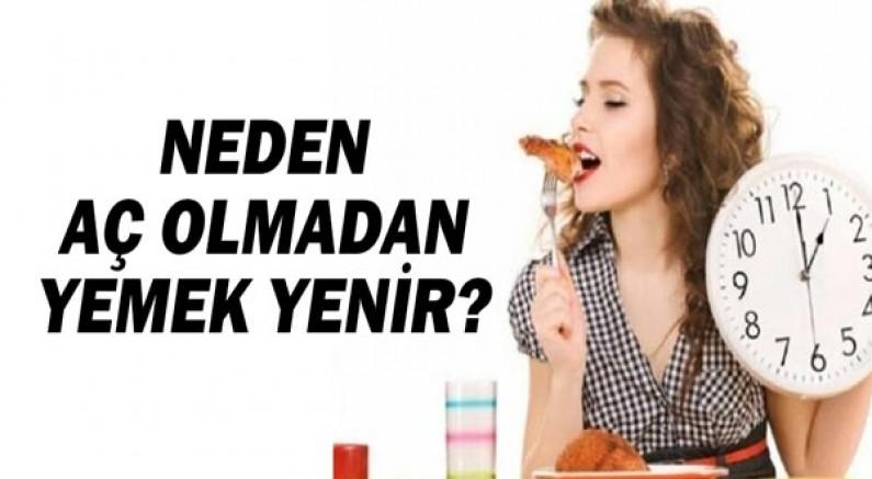 İnsan aç olmadan neden yemek yer?