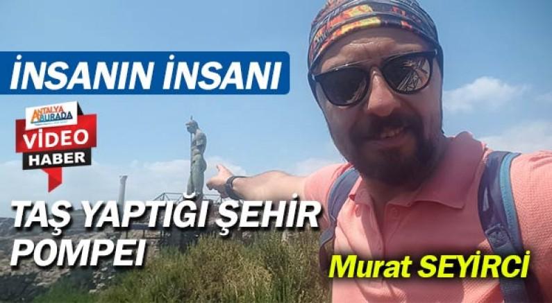 İnsanlar gerçekten nasıl taş oldu? Murat Seyirci anlattı!