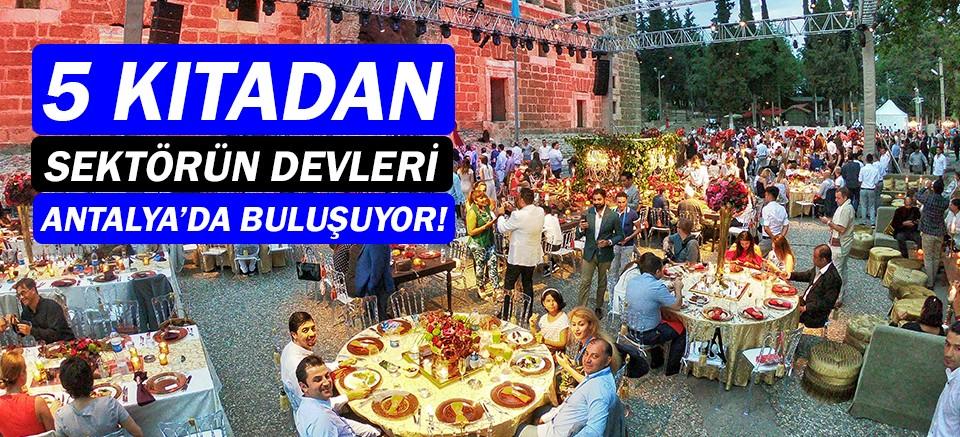 International MICE &Wedding Forum Antalya'da başlıyor!