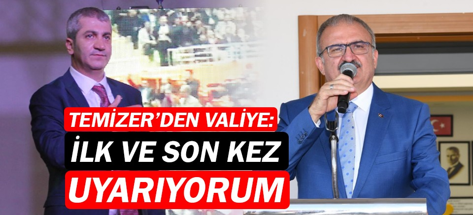 İYİ Parti İl Başkanı Temizer'den Vali Karaloğlu'na ağır sözler!