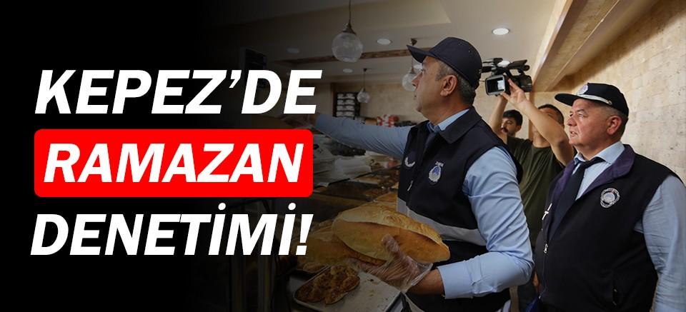 Kepez'de Ramazan denetimi!