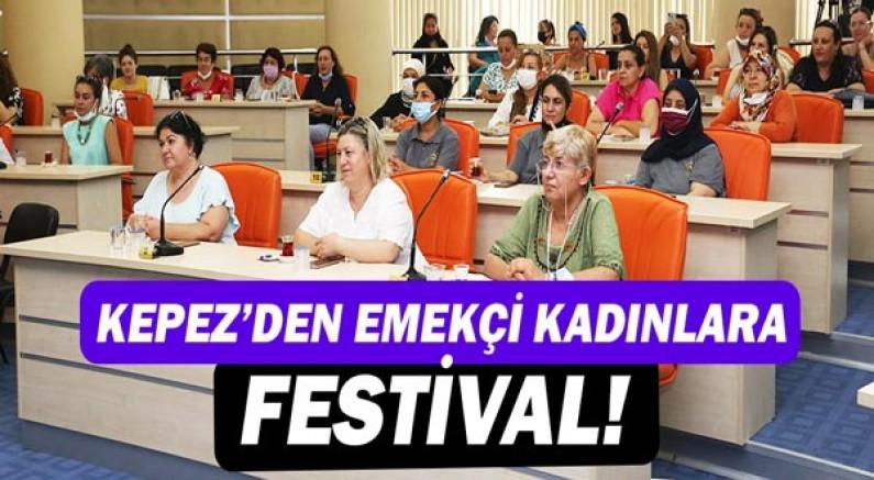 Kepez'den emekçi kadınlara festival