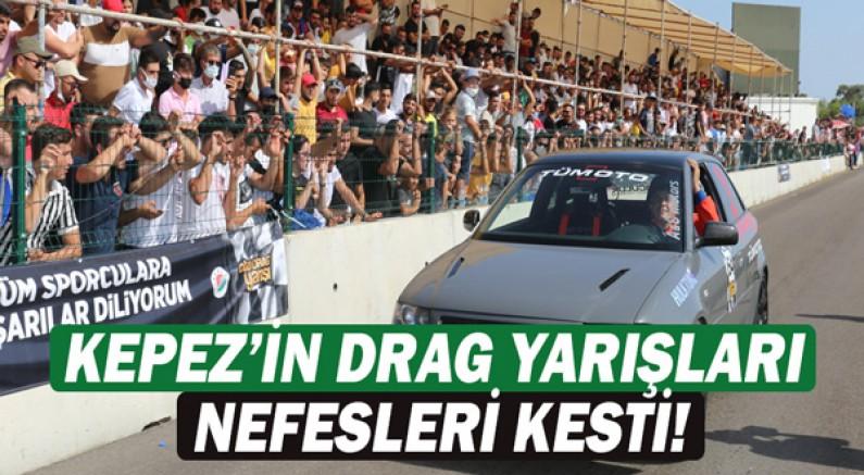 Kepez'in drag yarışları nefesleri kesti!