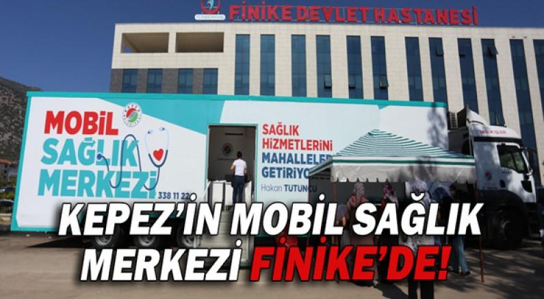 Kepez'in Mobil Sağlık Merkezi Finike'de!