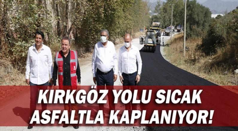 Kırkgöz yolu sıcak asfaltla kaplanıyor!