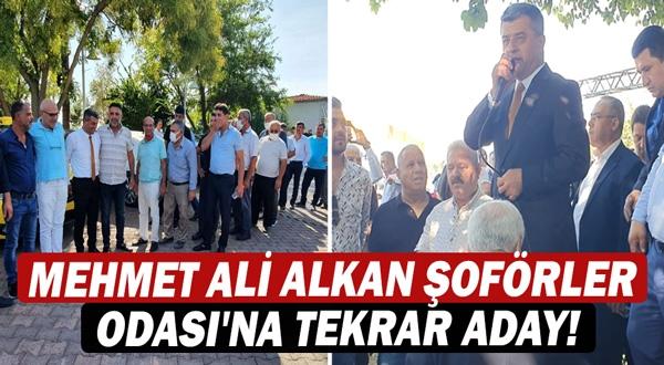 Mehmet Ali Alkan Şoförler Odası'na tekrar aday!