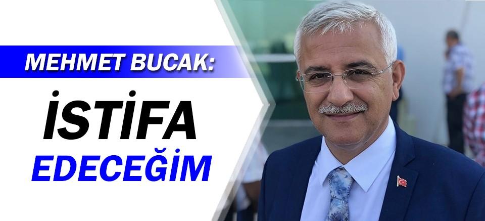 Mehmet Bucak, istifasını açıkladı!