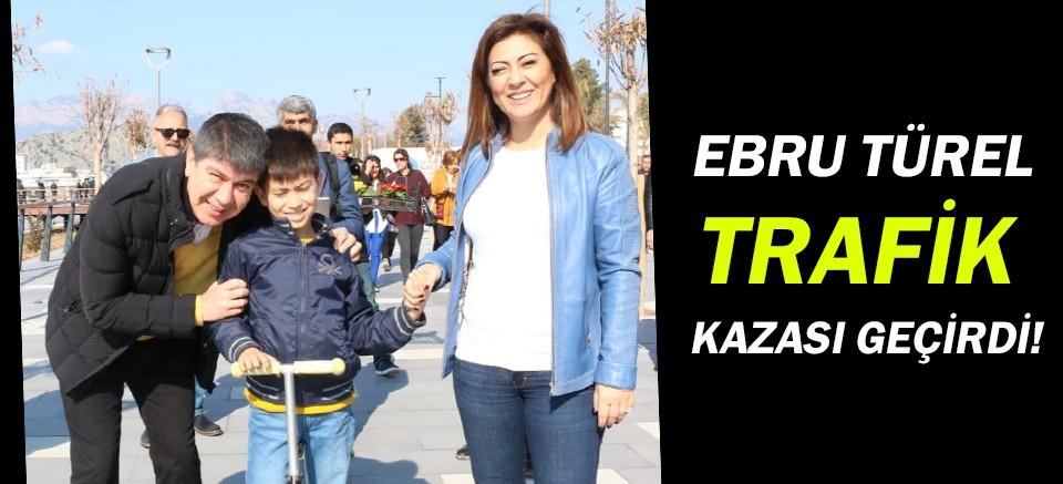 Menderes Türel'in eşi Ebru Türel kaza geçirdi!