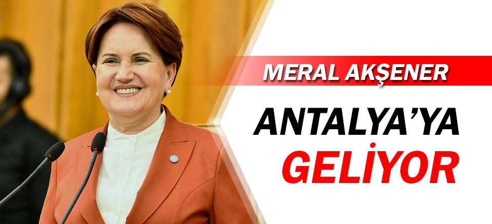 Meral Akşener, Antalya'ya geliyor