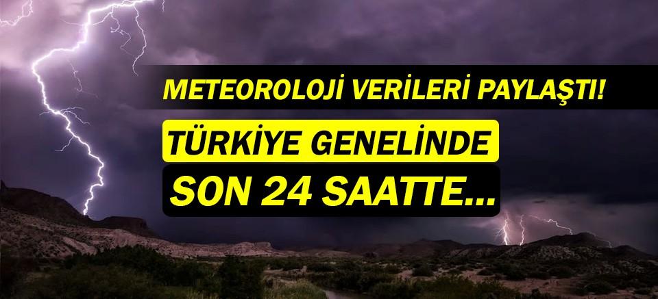 Meteoroloji açıkladı: Son 24 saatteki yıldırım ve şimşek verileri...