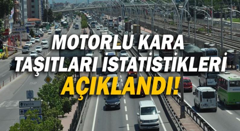 Motorlu kara taşıtları istatistikleri açıklandı!