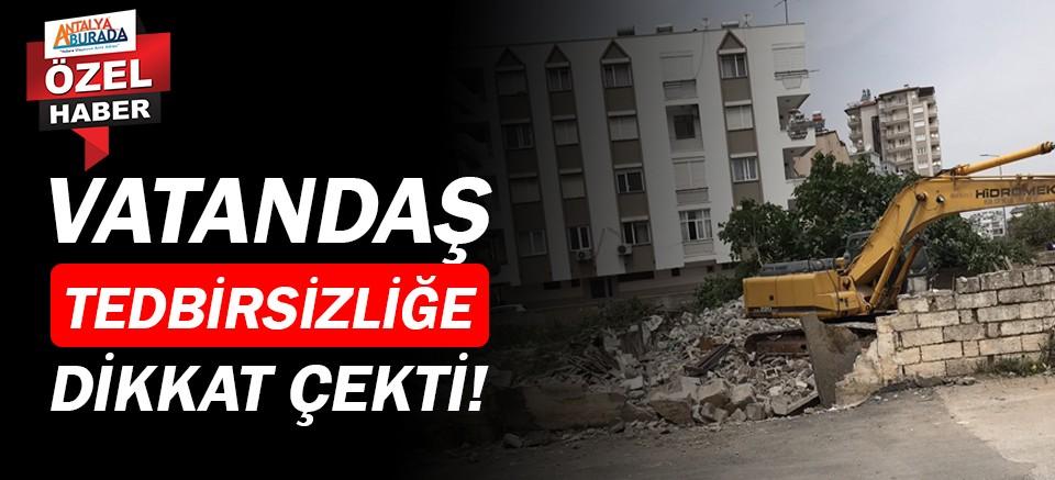 Muratpaşa'daki inşaat alanlarında ihmaller zinciri!