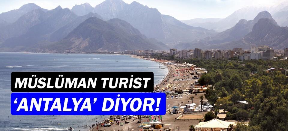 Müslüman turist, Antalya'yı tercih ediyor!
