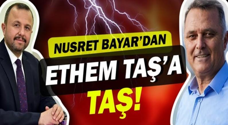 Nusret Bayar'dan Ethem Taş'a sert sözler!