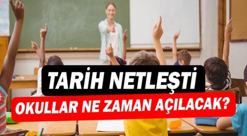 Okulların açılma tarihi netleşti!