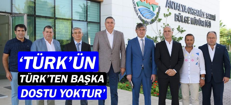 OSB Başkanı Ali Bahar: Türk'ün Türk'ten başka dostu yok