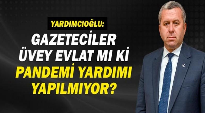 Prof. Dr. Mahmut Yardımcıoğlu: Gazeteciler üvey evlat mı ki pandemi yardımı yapılmıyor?