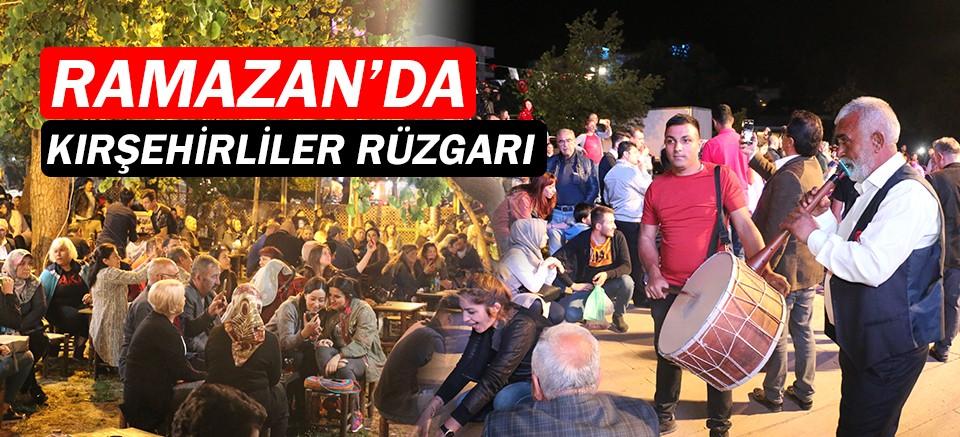 Ramazan etkinliklerinde Kırşehirliler rüzgârı esti