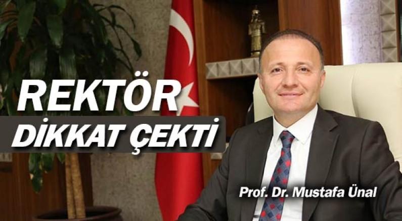 Rektör Mustafa Ünal, sorumlulukları hatırlattı.