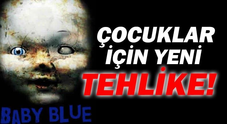 Sanal alemin çocuklar için yeni tehlikesi: Mavi Bebek!