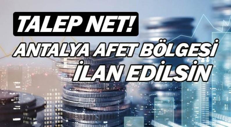 Sanayi Odası Başkanları... ''Antalya afet bölgesi ilan edilsin'' dedi.