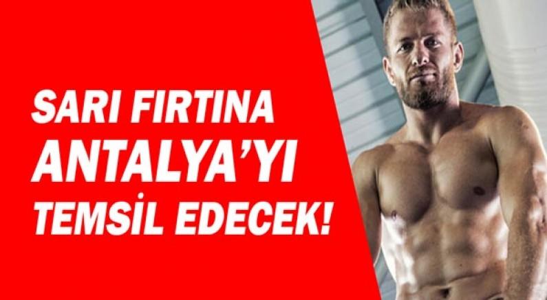 Sarı Fırtına Survivor'da Antalya'yı temsil edecek