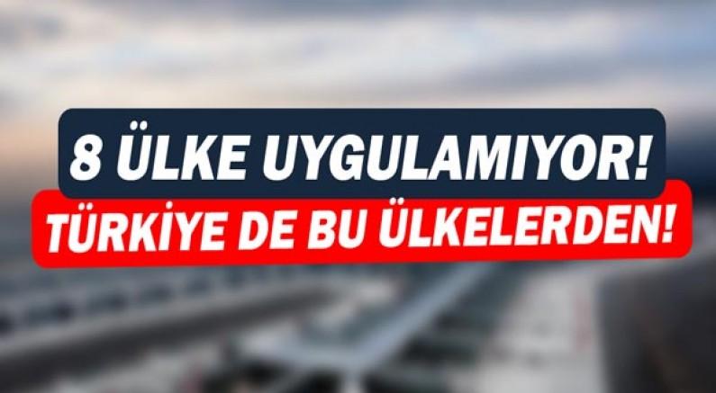 Seyahat sınırlaması uygulamayan 8 ülkeden biri de Türkiye!