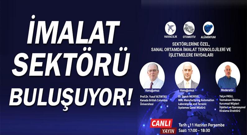 Türk imalat sektörü bu seminerde buluşacak.