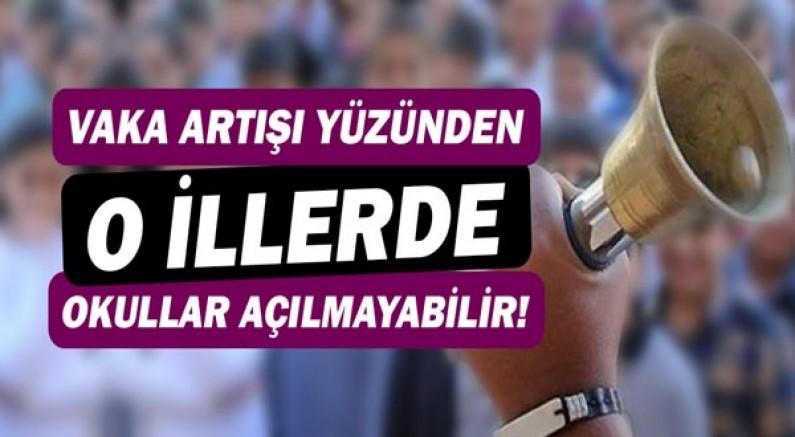 Türkiye'deki 5 ilde vaka artışı sebebi ile okulların açılmaması gündemde!